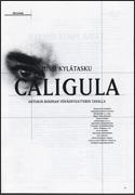 Jussi Kylätasku: Caligula